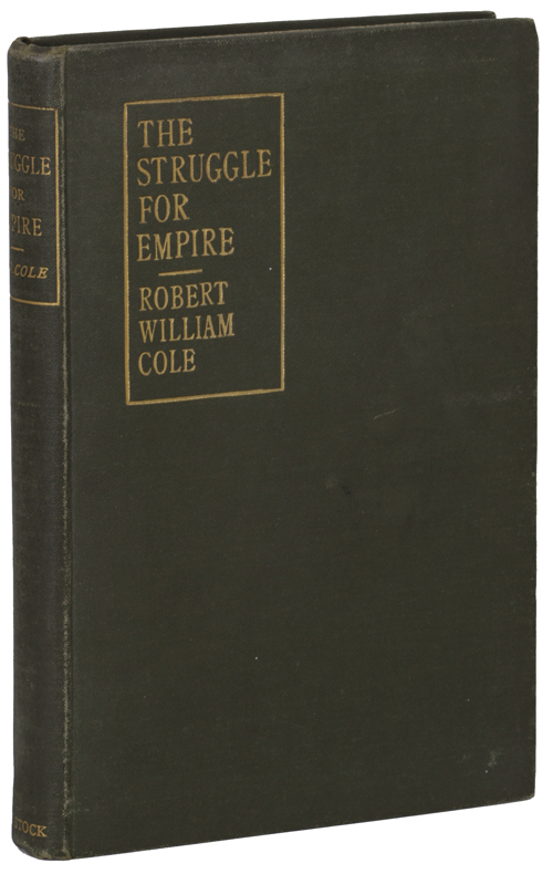 THE STRUGGLE FOR EMPIRE: A STORY OF THE YEAR 2236. Robert William Cole.