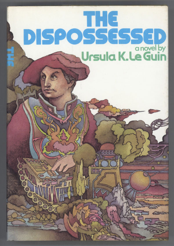 THE DISPOSSESSED: AN AMBIGUOUS UTOPIA. Ursula K. Le Guin.