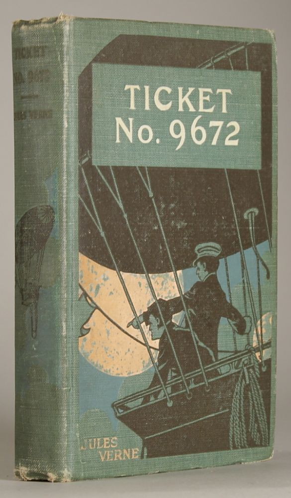 "TICKET NO. ""9672."" Translated from the French by Laura E. Kendall. Jules Verne."