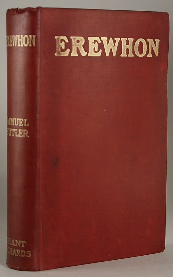EREWHON OR OVER THE RANGE ... New and Revised Edition. Samuel Butler.