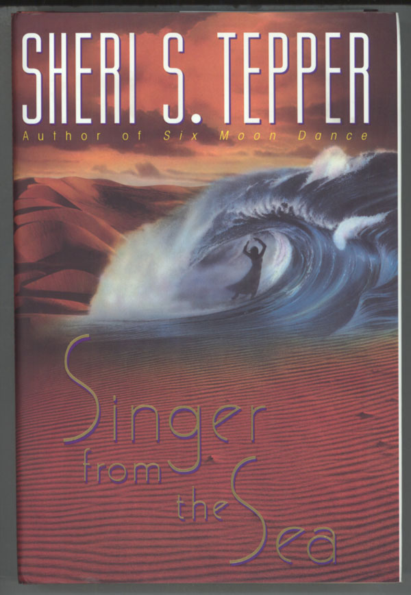 SINGER FROM THE SEA. Sheri S. Tepper.