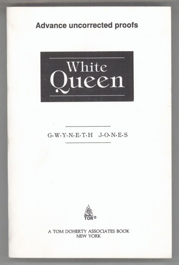 WHITE QUEEN. Gwyneth Jones.