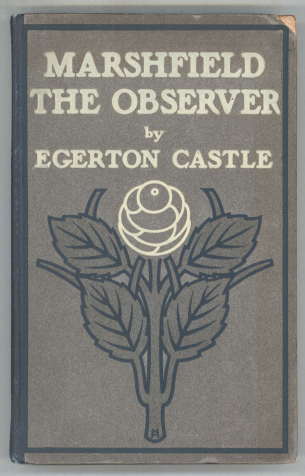 MARSHFIELD THE OBSERVER & THE DEATH-DANCE: STUDIES OF CHARACTER & ACTION. Egerton Castle.