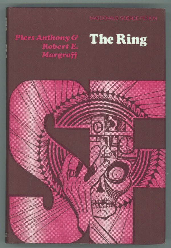 THE RING. Piers Anthony, Robert E. Margroff, Piers Anthony Dillingham Jacob.