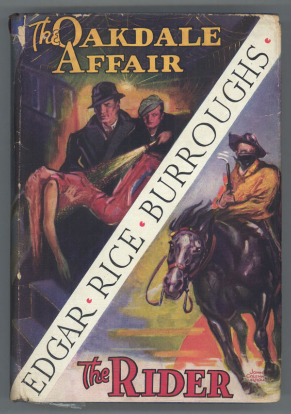 THE OAKDALE AFFAIR [and] THE RIDER. Edgar Rice Burroughs.