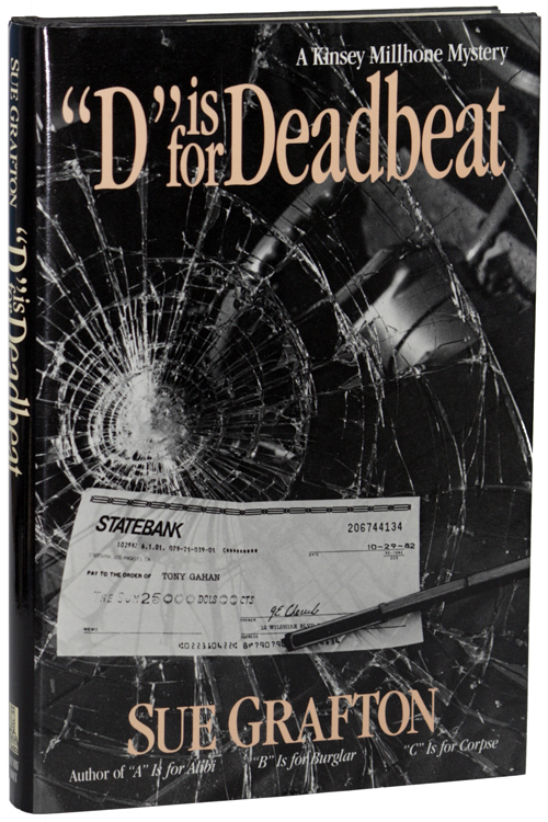 """D"" IS FOR DEADBEAT. Sue Grafton."