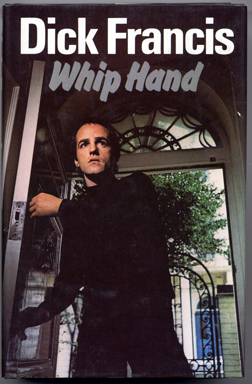 WHIP HAND. Dick Francis.