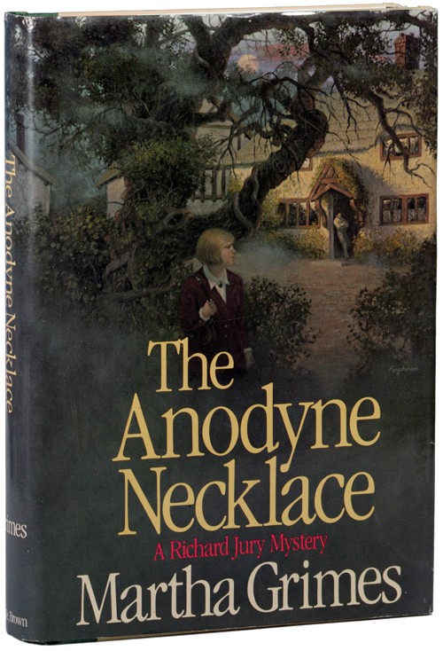 THE ANODYNE NECKLACE. Martha Grimes.