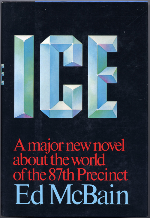 "ICE. Evan Hunter, ""Ed McBain."""