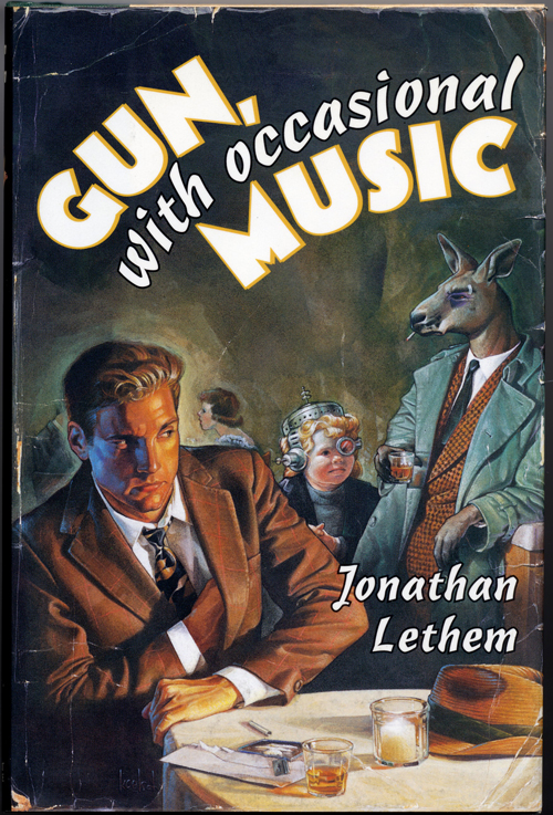GUN, WITH OCCASIONAL MUSIC. Jonathan Lethem.