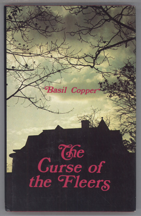 THE CURSE OF THE FLEERS. Basil Copper.