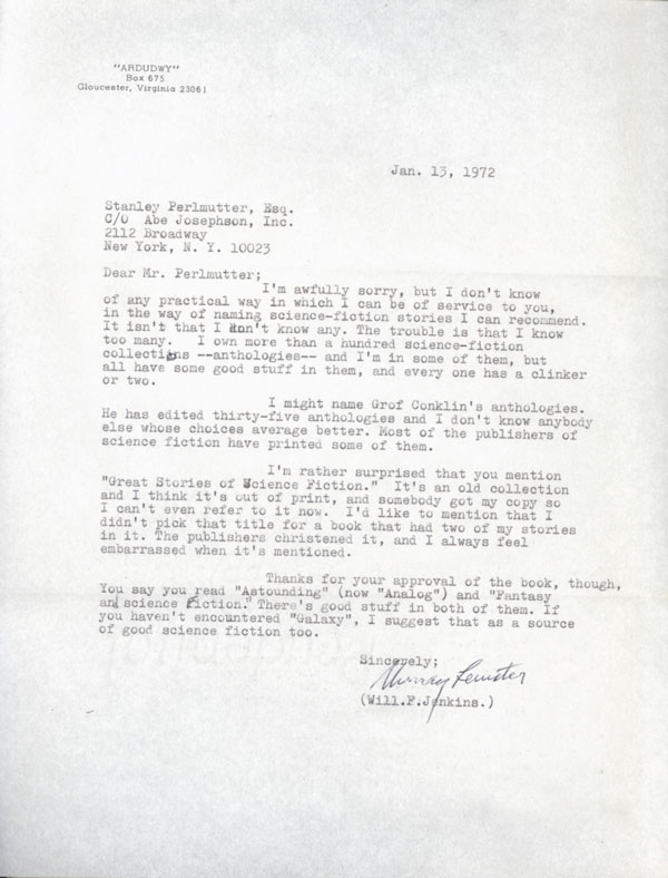 "TYPED LETTER, SIGNED (TLS), to Stanley Perlmutter, dated 13 January 1972. One page on letter-size bond, signed ""Murray Leinster"" with ""(Will F. Jenkins)"" typed below. Wil Jenkins."