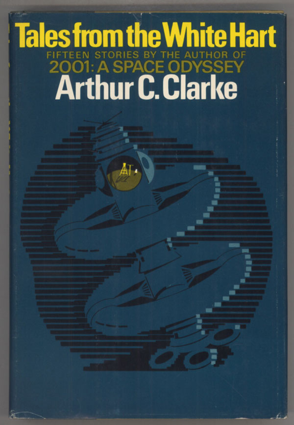 TALES FROM THE WHITE HART. Arthur C. Clarke.