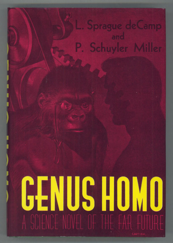 GENUS HOMO. L. Sprague De Camp, P. Schuyler Miller.