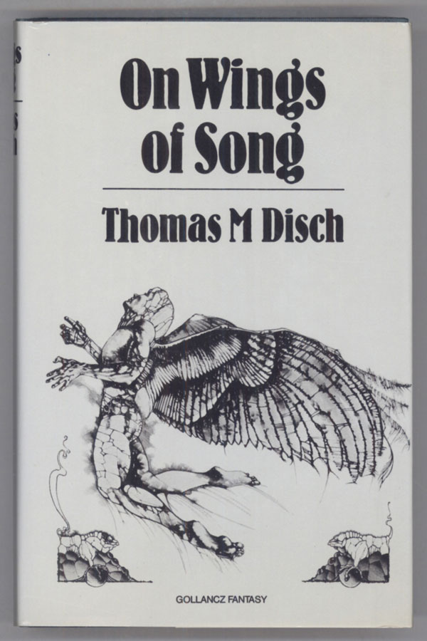 ON WINGS OF SONG. Thomas M. Disch.