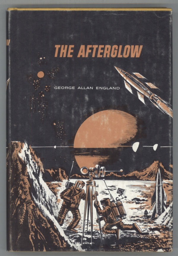 THE AFTERGLOW. George Allan England.