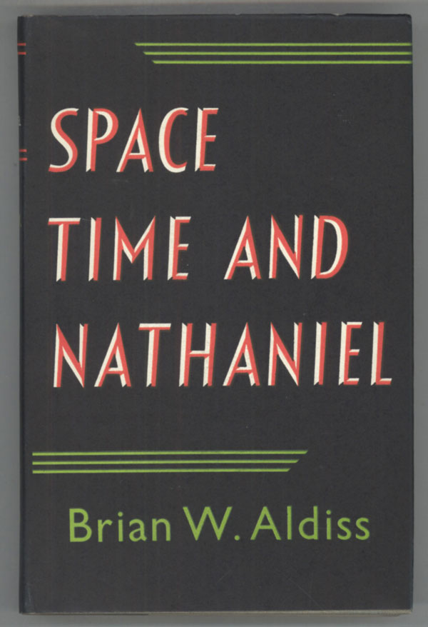 SPACE, TIME AND NATHANIEL. Brian Aldiss.