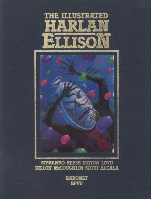 THE ILLUSTRATED HARLAN ELLISON. Harlan Ellison.