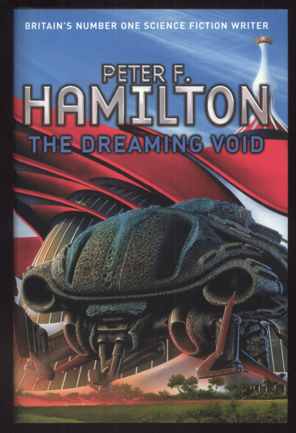 THE DREAMING VOID. Peter F. Hamilton.
