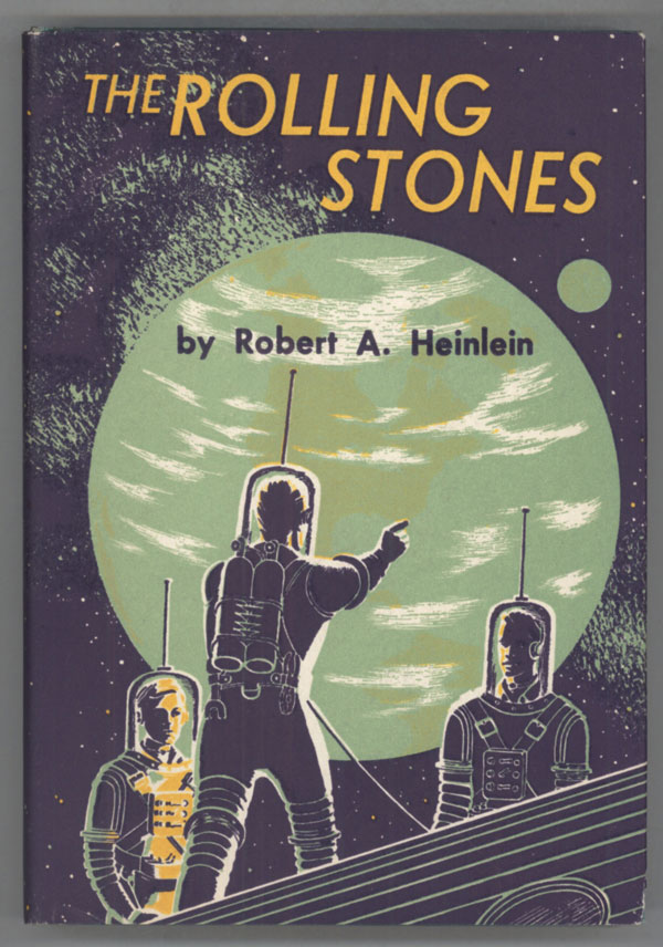 THE ROLLING STONES. Robert A. Heinlein.