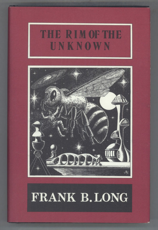 THE RIM OF THE UNKNOWN. Frank Belknap Long.