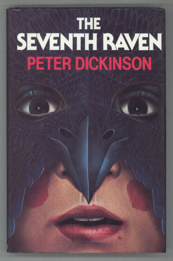 THE SEVENTH RAVEN. Peter Dickinson.