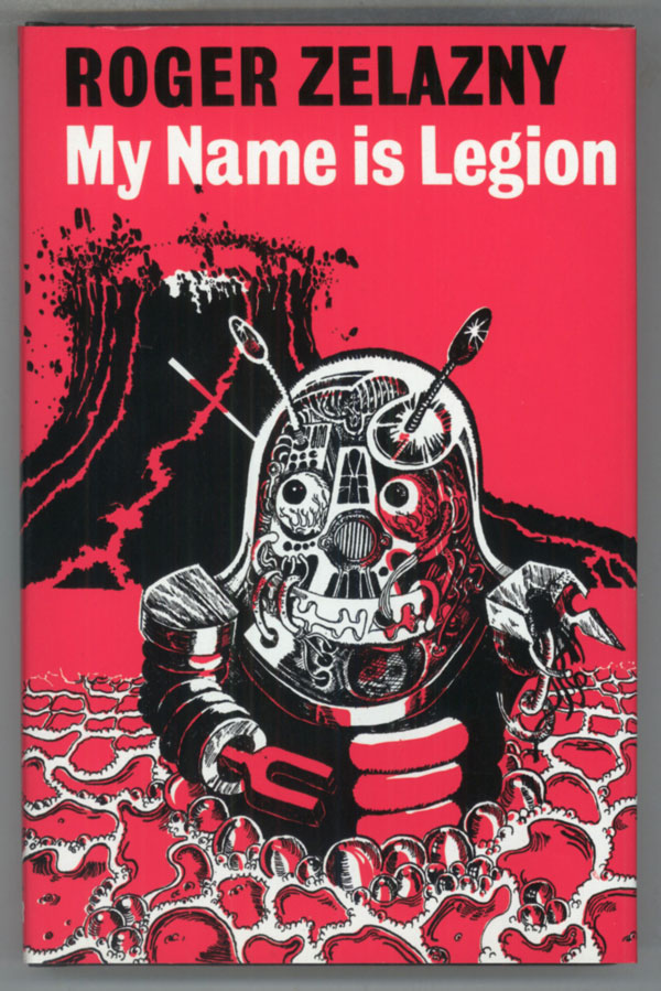 MY NAME IS LEGION. Roger Zelazny.
