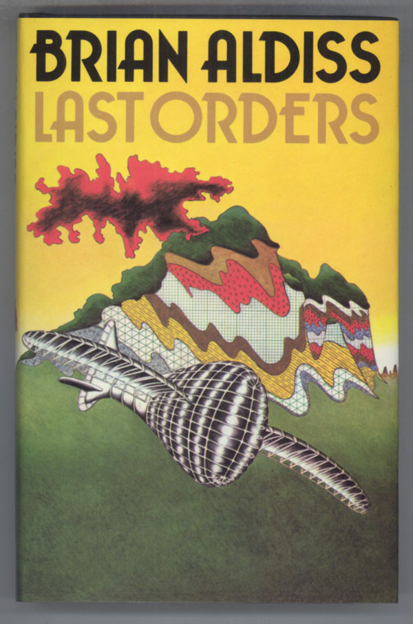 LAST ORDERS AND OTHER STORIES. Brian Aldiss.