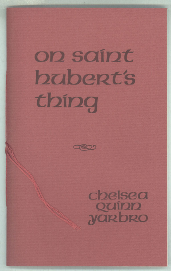 ON SAINT HUBERT'S THING. Chelsea Quinn Yarbro.