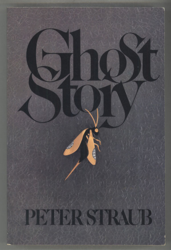 GHOST STORY. Peter Straub.