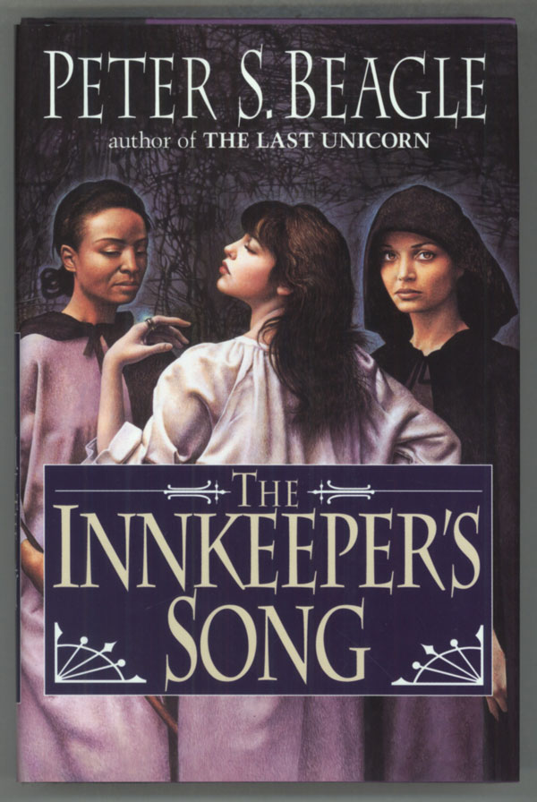 THE INNKEEPER'S SONG. Peter Beagle.