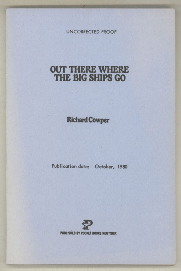 OUT THERE WHERE THE BIG SHIPS GO. Richard Cowper, John Middleton Murry.