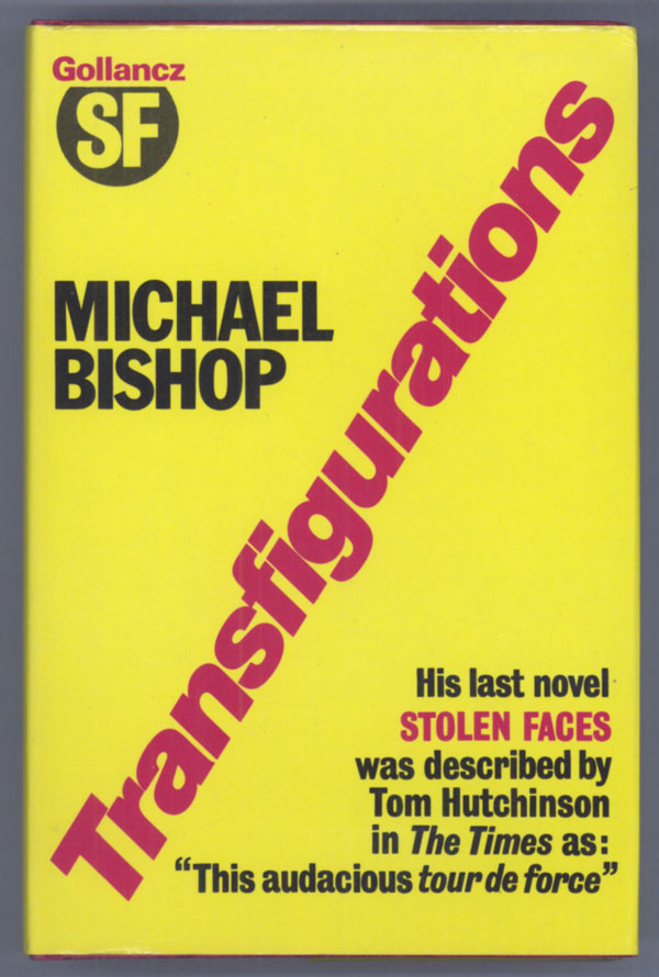 TRANSFIGURATIONS. Michael Bishop.