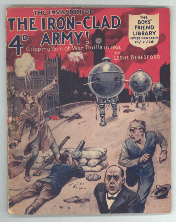 """""""The Invasion of the Iron-Clad Army"""" in THE BOYS' FRIEND LIBRARY. THE. Beresford BOYS' FRIEND LIBRARY, Leslie."""