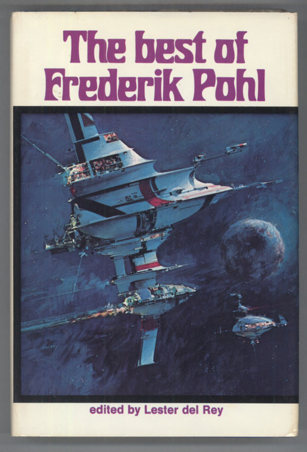 THE BEST OF FREDERIK POHL. Frederik Pohl.