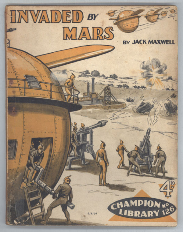 """Invaded by Mars"" in CHAMPION LIBRARY. Jack CHAMPION LIBRARY. Maxwell."