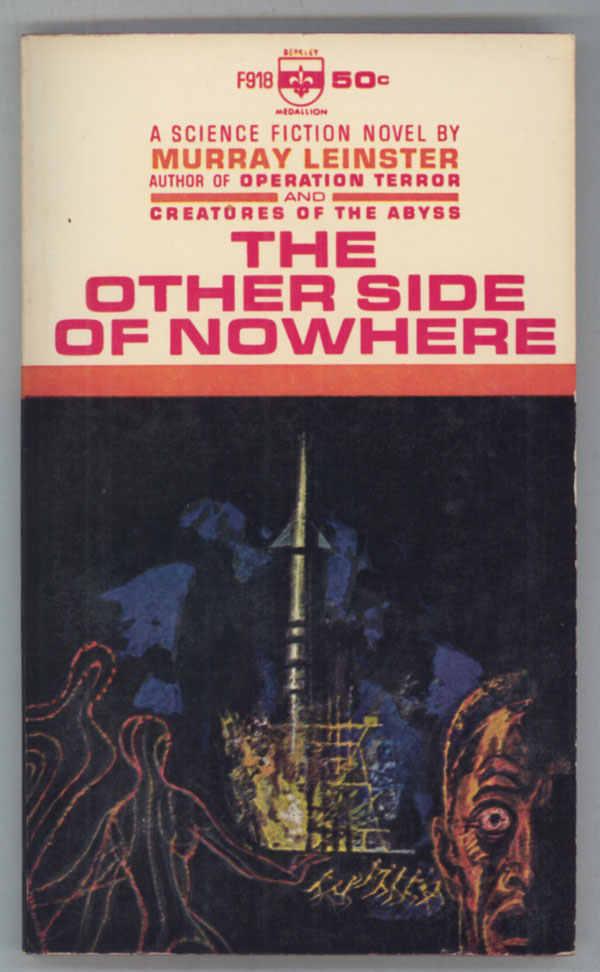THE OTHER SIDE OF NOWHERE. Murray Leinster, William Fitzgerald Jenkins.