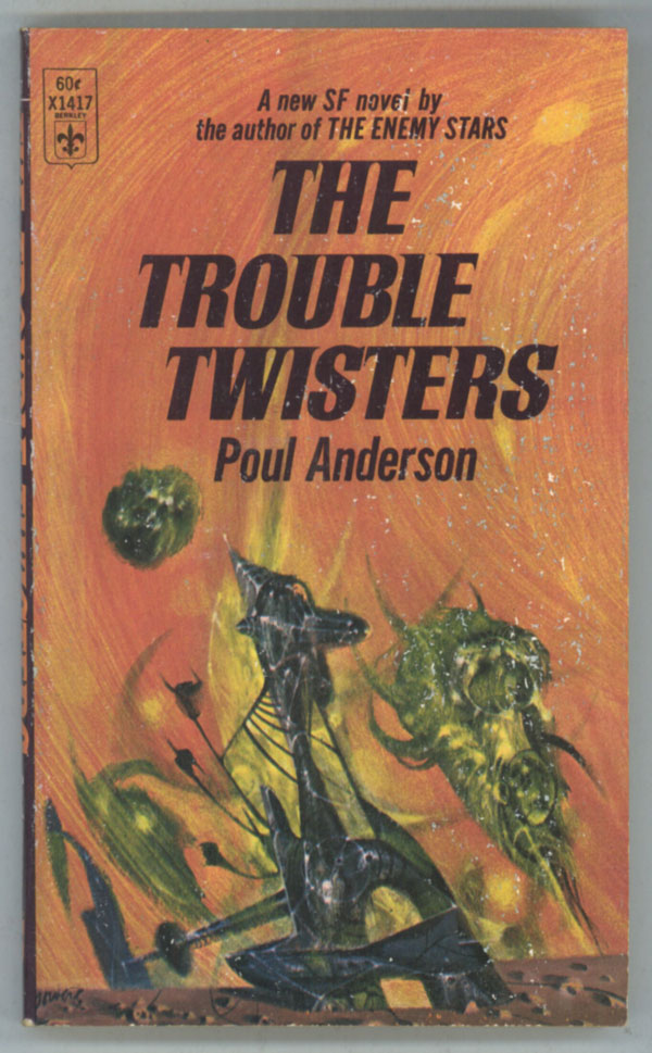 THE TROUBLE TWISTERS. Poul Anderson.
