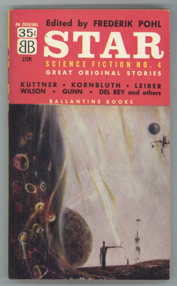 STAR SCIENCE FICTION STORIES NO. 4. Frederik Pohl.