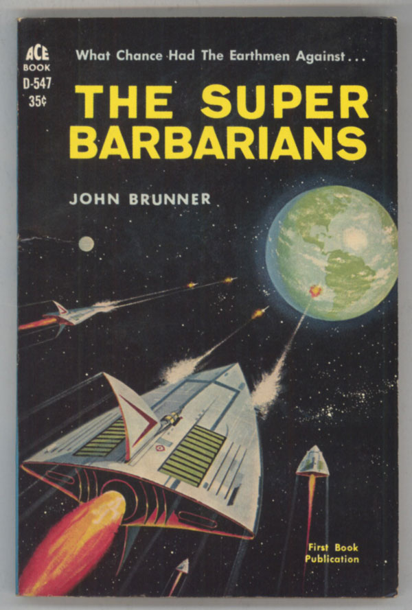 THE SUPER BARBARIANS. John Brunner.