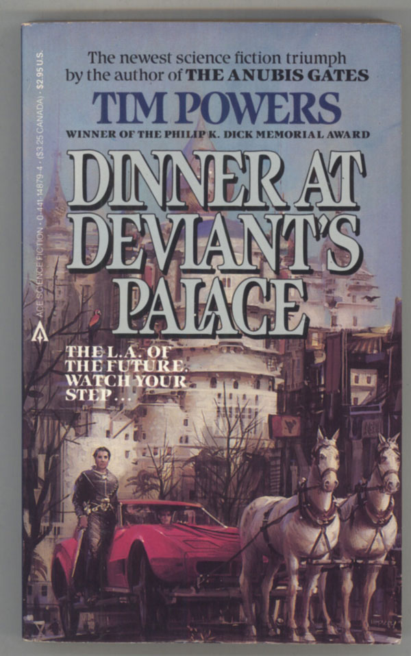 DINNER AT DEVIANT'S PALACE. Tim Powers.