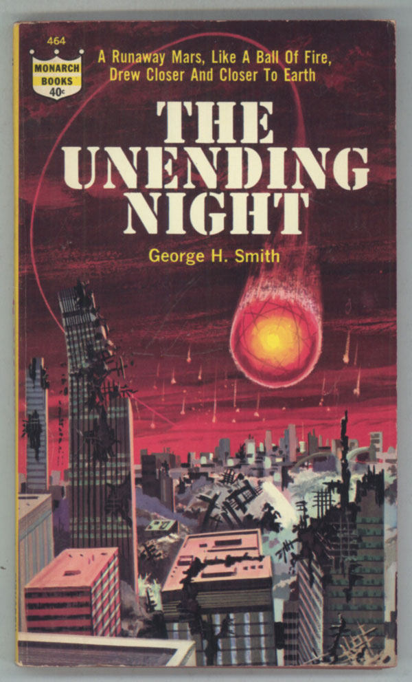 THE UNENDING NIGHT. George H. Smith.