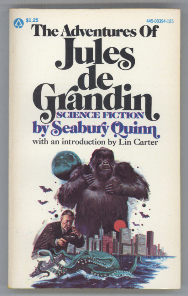THE ADVENTURES OF JULES DE GRANDIN. Seabury Quinn.