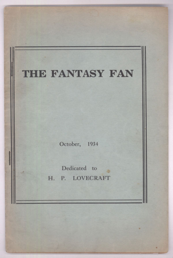 THE. October 1934 . FANTASY FAN: THE FANS' OWN MAGAZINE, Charles D. Hornig, number 2 [whole number 14 volume 2.