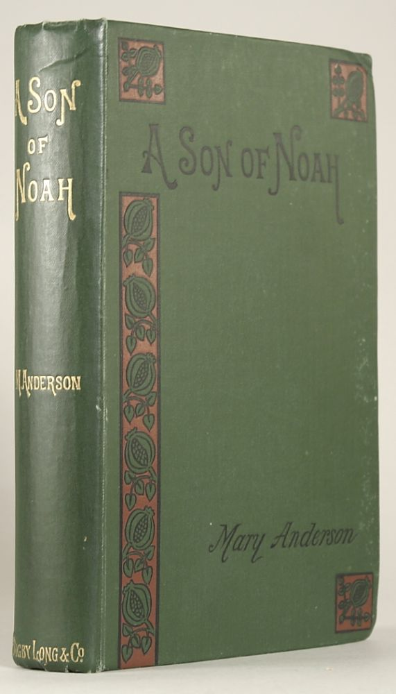A SON OF NOAH. Mary Anderson.