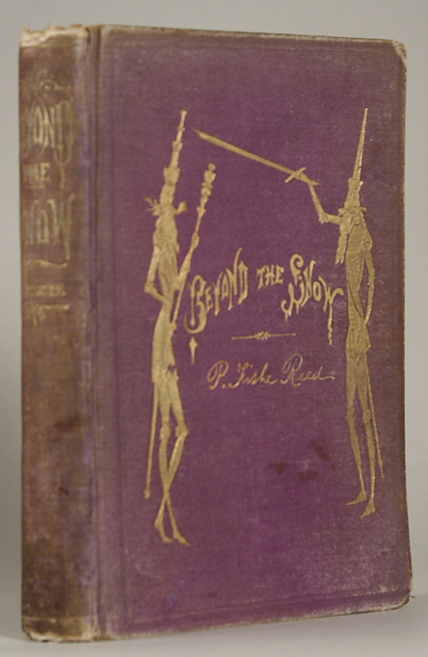 BEYOND THE SNOW; BEING A HISTORY OF TRIM'S ADVENTURES IN NORDLICHTSCHEIN. Reed, Fishe.
