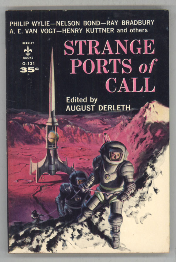 STRANGE PORTS OF CALL. August Derleth.