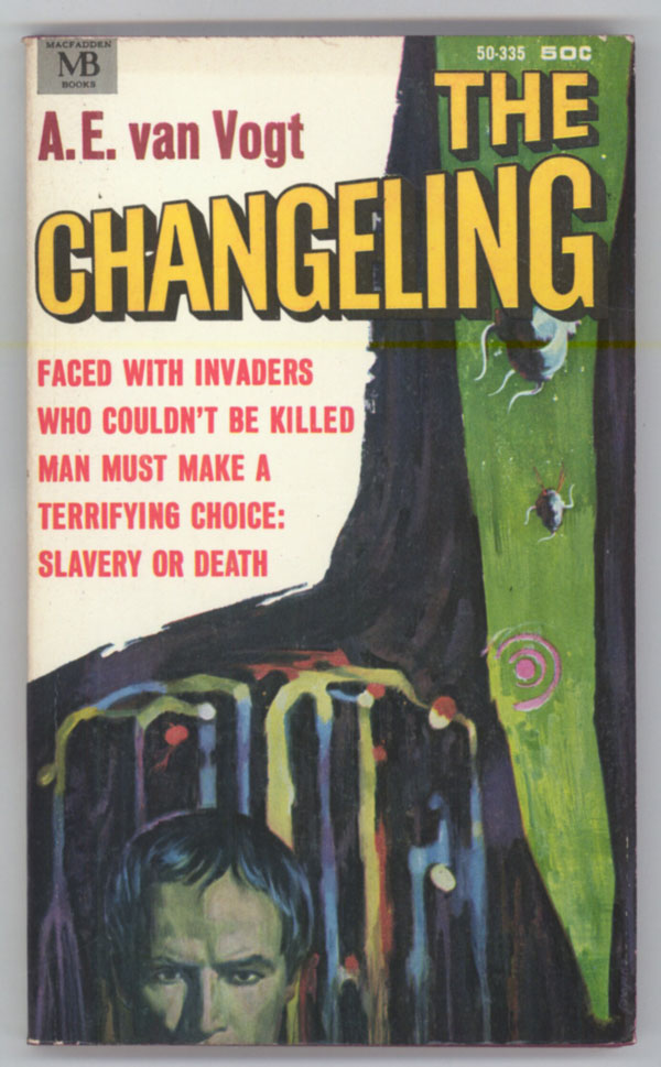 THE CHANGELING. Van Vogt.