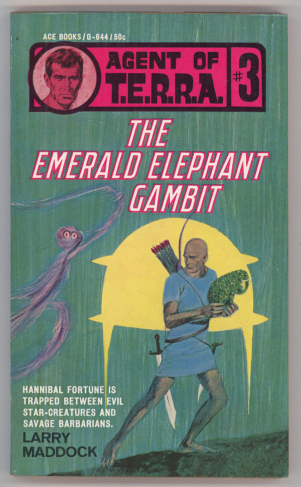 """AGENT OF T.E.R.R.A. #3: THE EMERALD ELEPHANT GAMBIT by Larry Madock [pseudonym]. Jack Owen Jardine, """"Larry Maddock."""""""