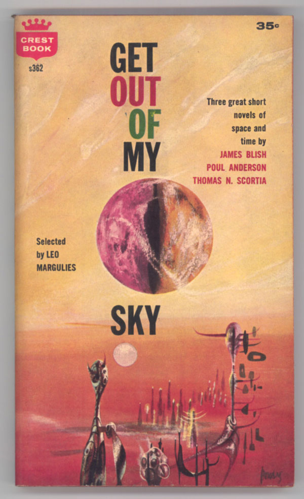 GET OUT OF MY SKY. THE SHORT NOVELS OF SCIENCE FICTION. Leo Margulies.